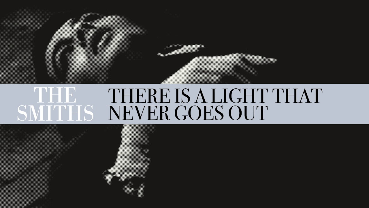 There Light And It Never Goes Out