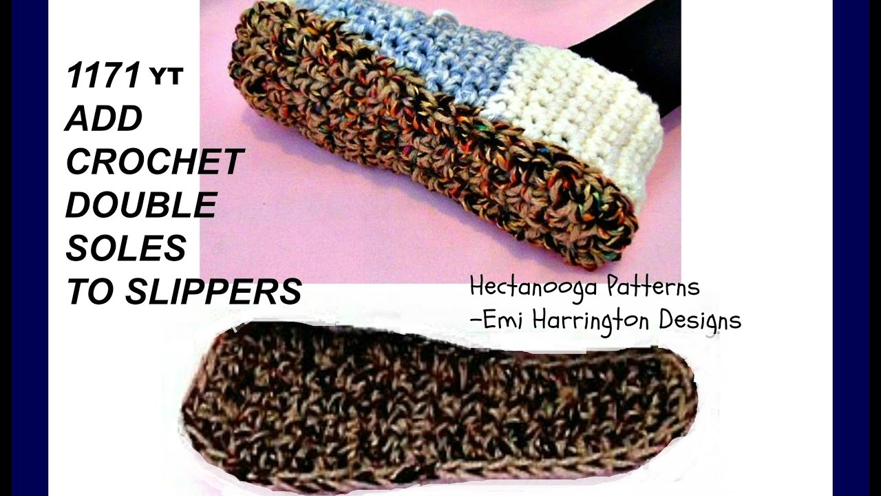 HOW TO CROCHET DOUBLE thick SOLES FOR SLIPPERS - YouTube