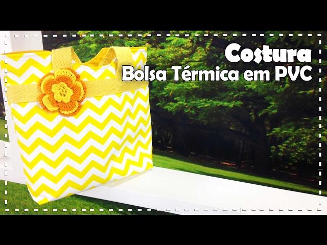 BOLSA TÉRMICA EM PVC com Camila Martins - Programa Arte Brasil - 02/02/2017