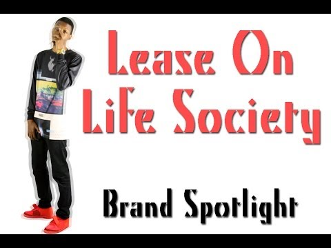 Brand Showcase: Lease On Life Society
