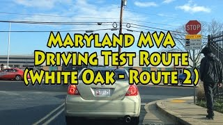 Maryland MVA Driving Test Route (White Oak - Route 2)