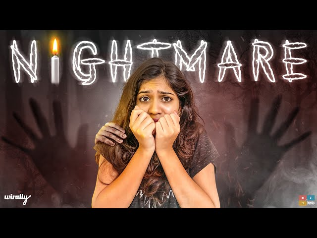 Nightmare || Wirally Originals || Tamada Media