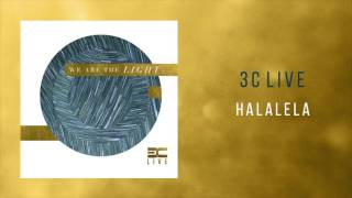 "3C Live - ""Halalela"""
