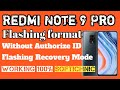 - Redmi note 9 pro flashing without authorize id done by softichnic