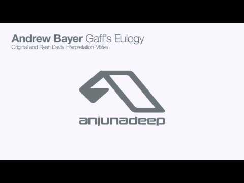 Клип Andrew Bayer - Gaff's Eulogy