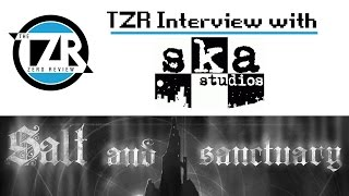 Salt and Sanctuary Interview with Ska-Studios | The Zero Review