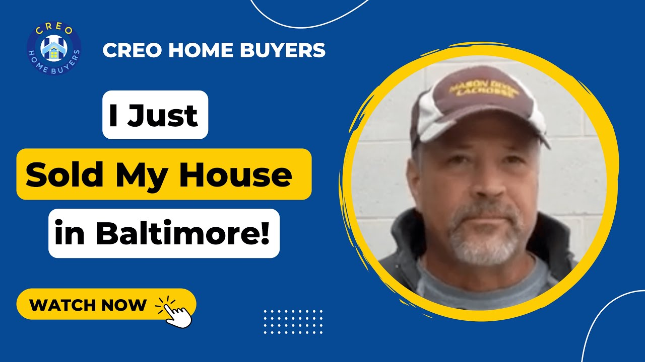 Creo Home Buyers - Seller Testimonial Video - We Buy Houses Baltimore MD