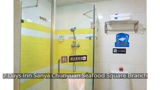 7 Days Inn Sanya Chunyuan Seafood Square Branch