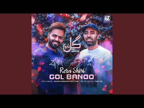 Gol Banoo (feat. Saeed Sam)