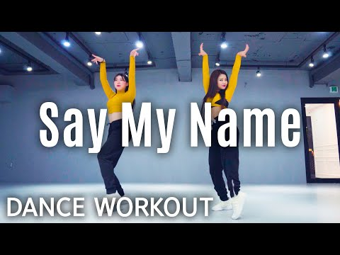 [Dance Workout] Say My Name - David Guetta, Bebe Rexha & J Balvin | MYLEE Cardio Dance Workout