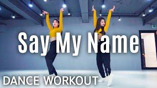 [Dance Workout] Say My Name - David Guetta, Bebe Rexha & J Balvin | MYLEE Cardio Dance Workout