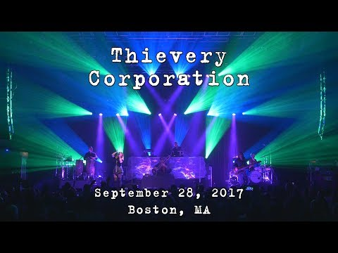 Thievery Corporation: 2017-09-28 - House of Blues; Boston, MA [4K]