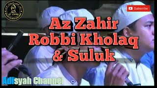Download Lagu Az Zahir - Robbi Kholaq + Suluk mp3