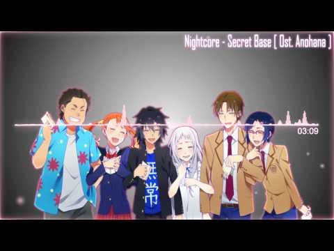 Nightcore - Secret Base [Ost.Anohana]