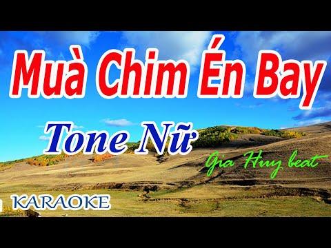 Karaoke - Mùa Chim Én Bay - Tone Nữ - Nhạc Sống - gia huy beat