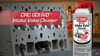 CRC GDI IVD™ Intake Valve Cleaner Instructional Video