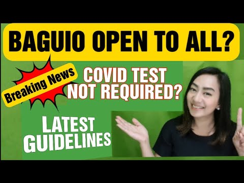 LATEST BAGUIO TRAVEL GUIDELINES II Baguio City Requirements and Is It Open To All?