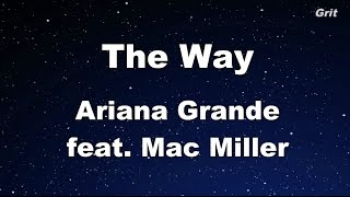The Way ft. Mac Miller - Ariana Grande Karaoke【With Guide Melody】