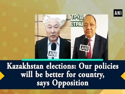 Kazakhstan elections: Our policies will be better for country, says Opposition