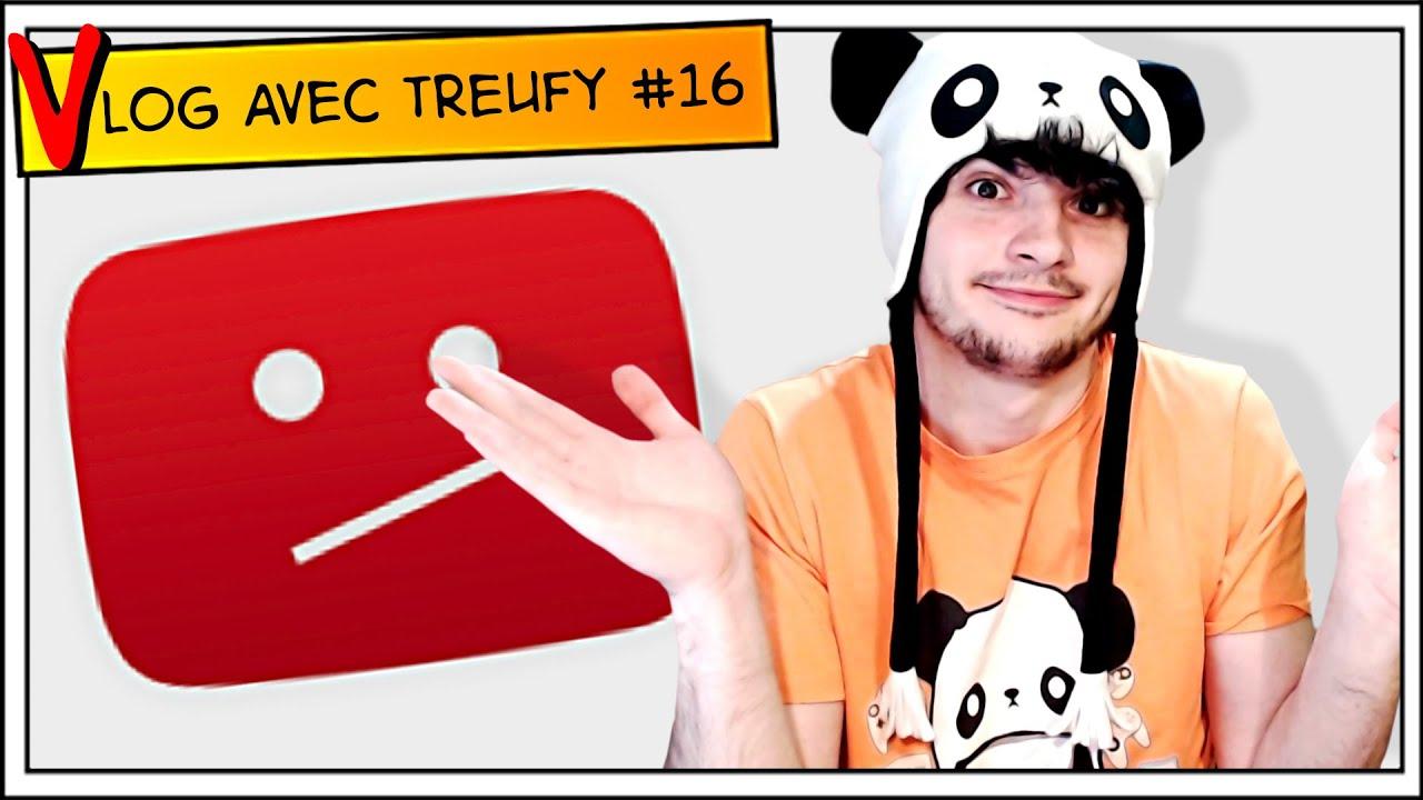 Faut-il arrêter YouTube ? (+7000 abonnés) [Vlog avec Treufy #16]
