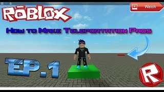 Ep.1 Roblox Tutorial - How to Make Teleportation Pads