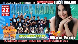Download lagu LIVE ANICA NADA EDISI malam 22 SEPTEMBER 2019 ILIR KANDANGHAUR INDRAMAYU MP3