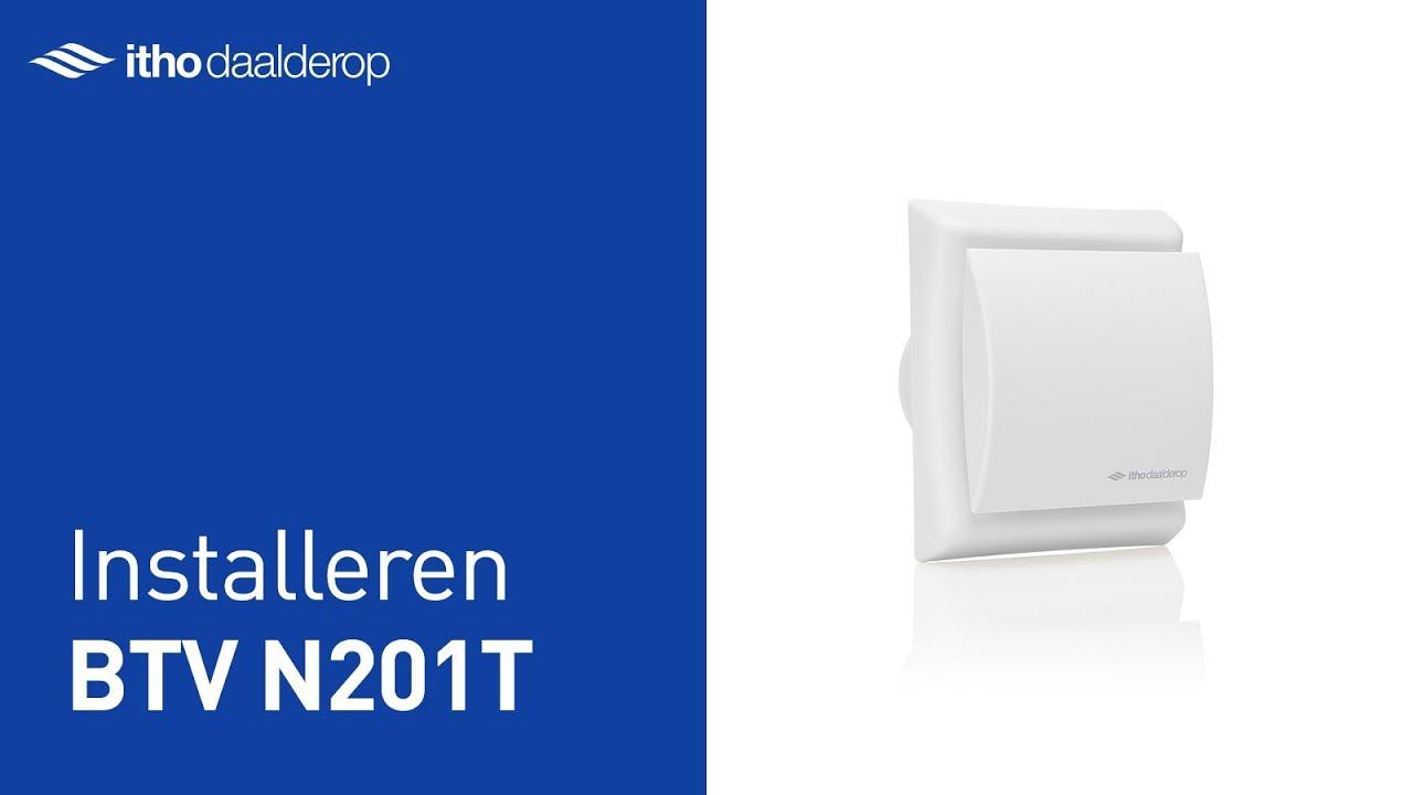 Installeren BTV N201T - badkamer- en toiletventilator - YouTube