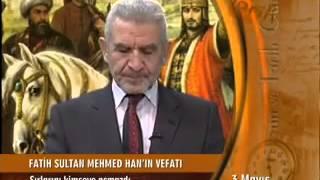 Fatih Sultan Mehmed Han& 39 ın Vefatı