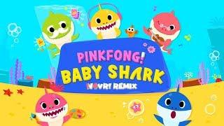 PINKFONG - Baby Shark (N4VR! Remix) [Bounce]