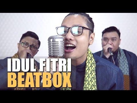 IDUL FITRI | LEBARAN BEATBOX INDONESIA