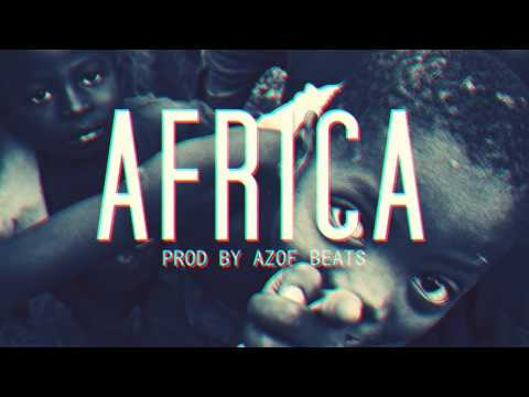 | AFRICA  | DIRTY HIP HOP BEAT INSTRUMENTAL| AGRESSIVE RAP BEATS ( PROD BY AZOF BEATS )