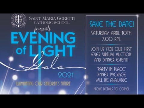 An Evening of Light - Illuminating Our Children's Future - St Maria Goretti Catholic School 2021