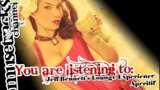 Jeff Bennetts Lounge Experience - Aperitif