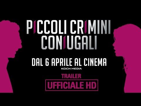 Piccoli Crimini Coniugali - Trailer Ufficiale   HD