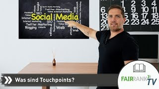 Was sind Touchpoints? | Fairrank TV