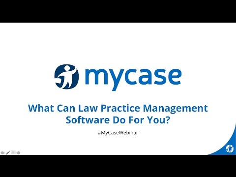 MyCase Webinar Series: What Can Law Practice Management Software Do for You?