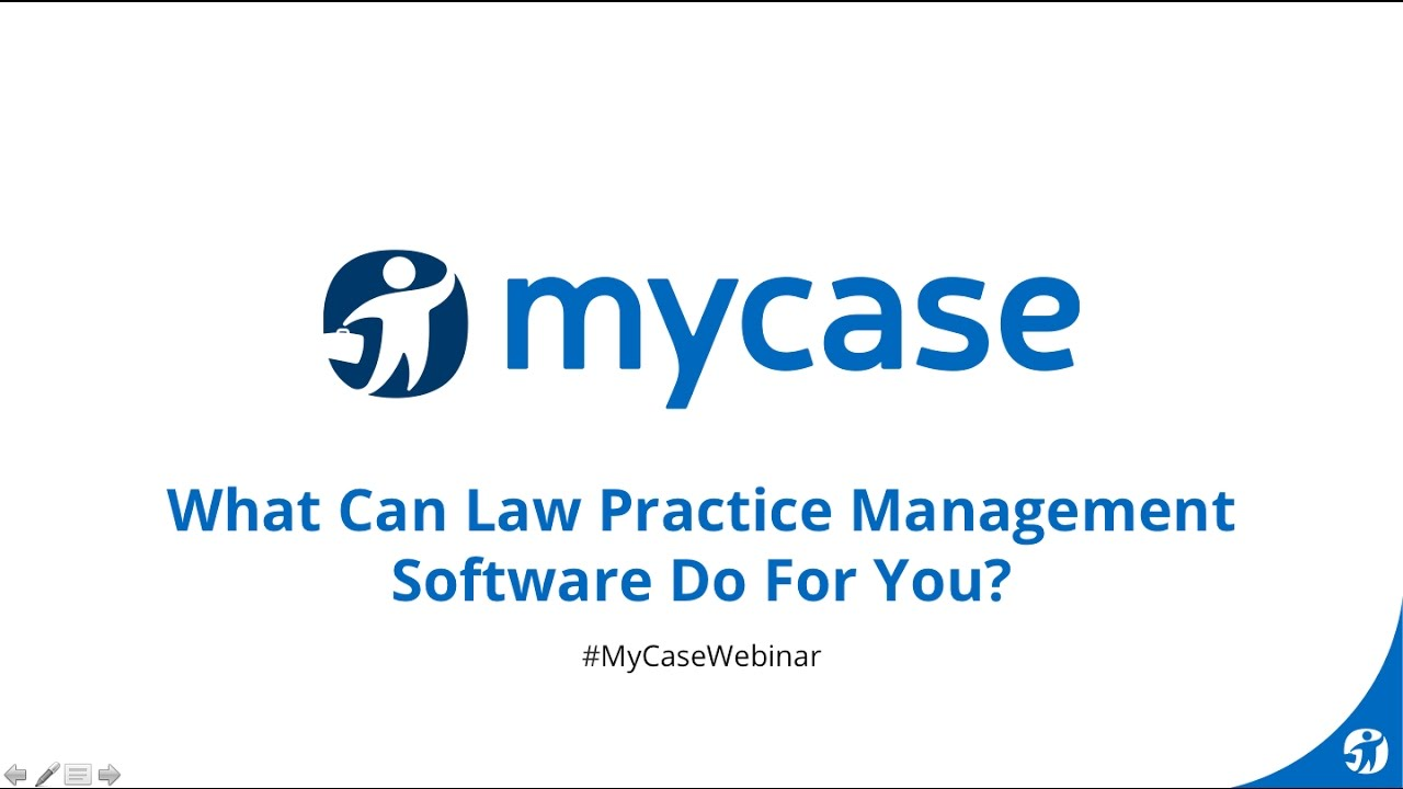Law office management - Mycase Webinar Series What Can Law Practice Management Software Do For You