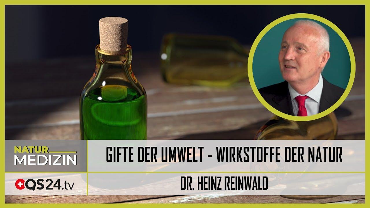 Gifte der Umwelt – Wirkstoffe der Natur | Dr. Heinz Reinwald | Naturmedizin | QS24