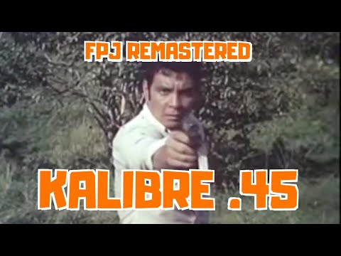 kalibre-45---full-movie---fpj-remastered-collection