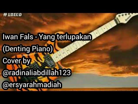 Iwan Fals - Yang Terlupakan (Denting Piano) Lirik