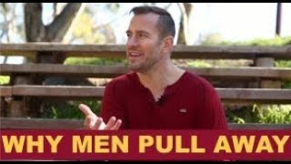 Why Men Pull Away When Things Are Good | Dating Advice for Women by Mat Boggs