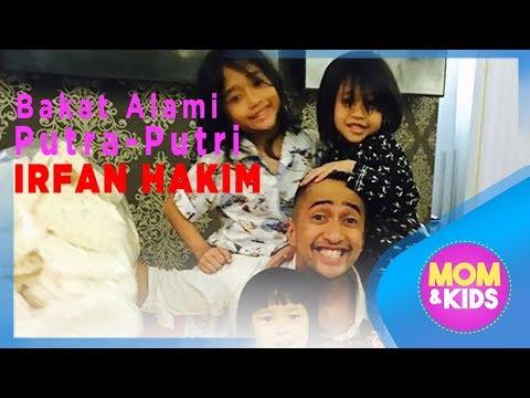Bakat Alami Anak-Anak Irfan Hakim | Mom & Kids