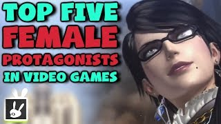 Top Five Female Protagonists in Video Games