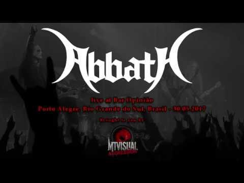 ABBATH - Live in Porto Alegre [2017] [FULL SET]