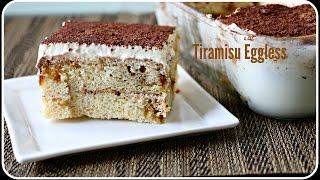 Eggless Tiramisu - Italian Dessert Without Eggs And Lady Fingers