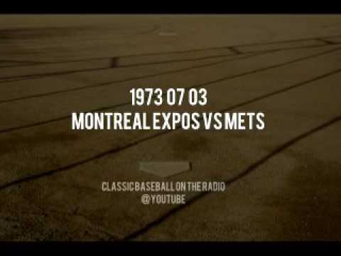1973 07 03 Montreal Expos vs New York Mets OTR Baseball Radio Broadcast WHN