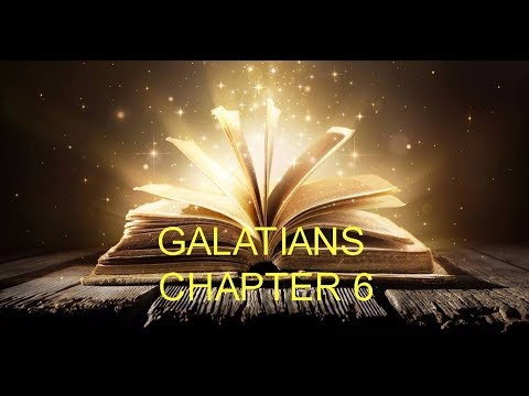 GALATIANS CHAPTER 6 - RAPTURE AND OUR JUDGMENT SEAT IS NIGH !!! CONCLUSION AND SUMMARY