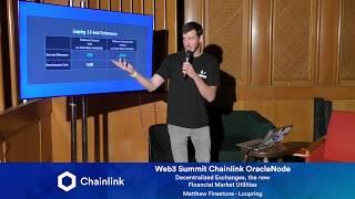 Chainlink Web3 Summit OracleNode: Decentralized Exchanges, the new Financial Market Utilities