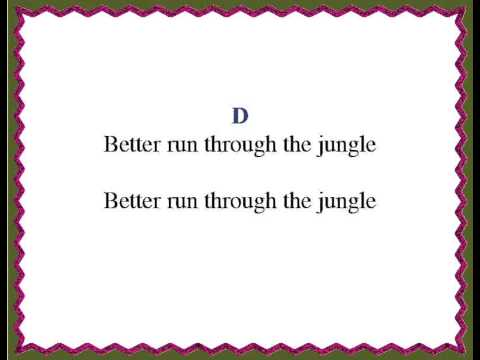 Easy Ukulele Run Through The Jungle Chords And Lyrics Youtube