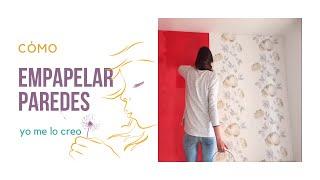Cómo empapelar paredes con papel pintado | Consejos para empapelar | Empapelar sobre estuco